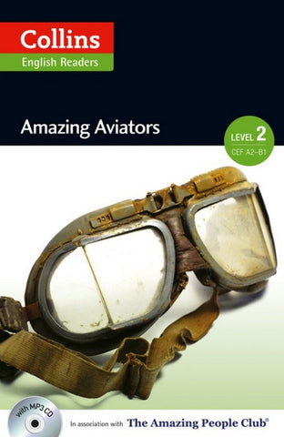 Amazing People Readers 2 (A2-B1): Amazing Aviators book + audio-cd