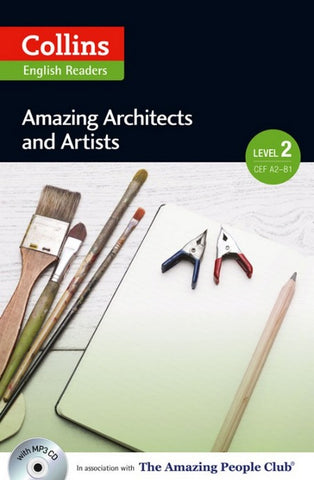 Amazing People Readers 2 (A2-B1): Amazing Architects & Artist book + audio-cd