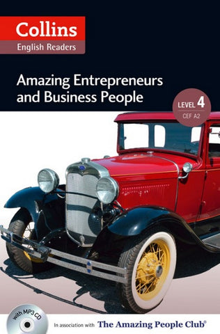 Amazing People Readers 4 (B2): Amazing Entrepreneurs & Business People book + audio-cd
