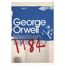 1984 - Nineteen Eighty-Four (Penguin Classic)