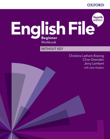 English File - Beginner (fourth edition) Workbook without Key