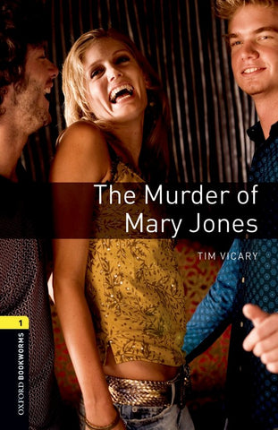 Oxford Bookworms Library 1: The Murder of Mary Jones