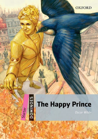Dominoes - Starter: The Happy Prince book + multirom pack
