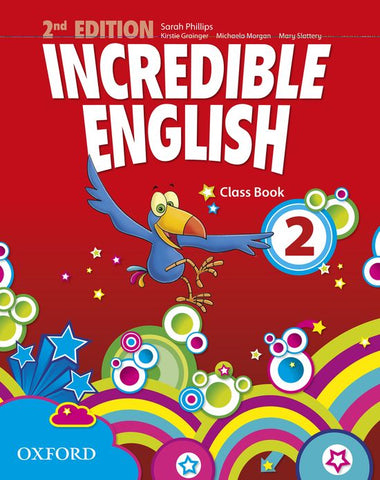 Incredible English - second edition 2 class book