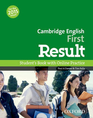 Cambridge English: First Result (for revised 2015 exam) student's book + online skills practice