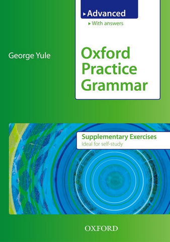 Oxford Practice Grammar - Advanced supplementary exercises