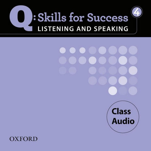 Q: Skills for Success- Listening and Speaking 4 class audio-cd's