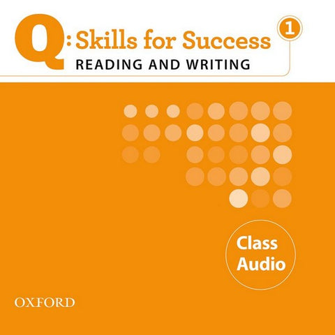 Q: Skills for Success- Reading and Writing 1 class audio-cd's
