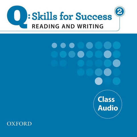 Q: Skills for Success- Reading and Writing 2 class audio-cd's