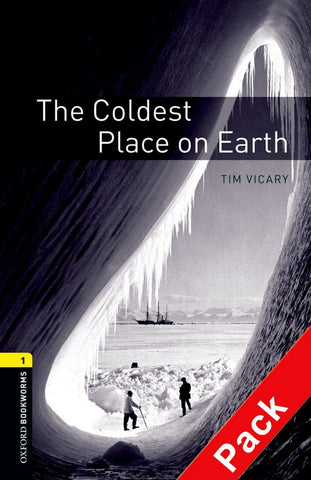 Oxford Bookworms Library 1: Coldest Place on Earth book + audio-cd pack