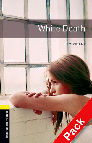 Oxford Bookworms Library 1: White Death book + audio-cd pack
