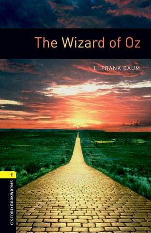 Oxford Bookworms Library 1: The Wizard of Oz