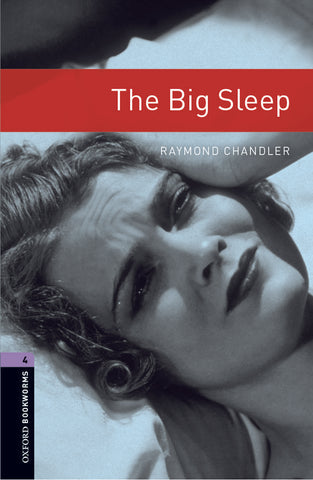 Oxford Bookworms Library 4: The Big Sleep
