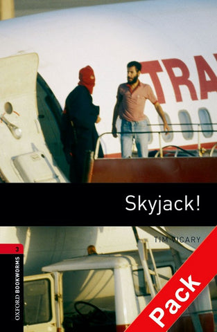 Oxford Bookworms Library 3: Skyjack! book + audio-cd pack