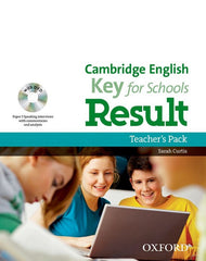 Cambridge English; Key for Schools Result teacher's pack (books + dvd)