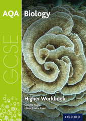 AQA GCSE Biology Workbook: Higher