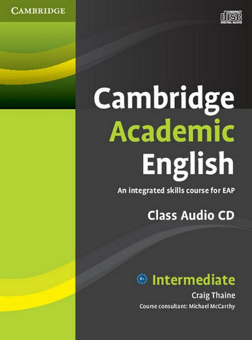 Cambridge Academic English B1+ - Intermediate class audio-cd