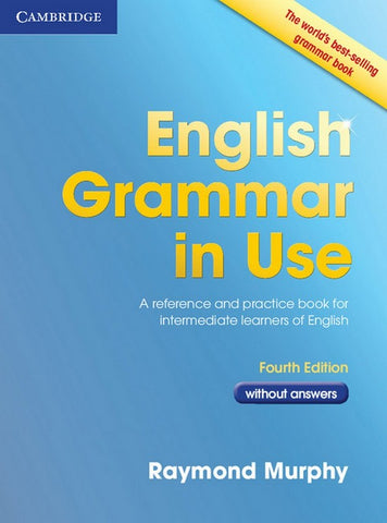 English Grammar in Use - Fourth edition book without answers