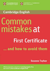 Common Mistakes at First Certificate...and how to avoidthem