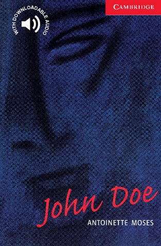 Cambridge English Readers 1: John Doe