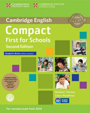 Compact First for Schools Pack without answers - second edition student's book+cd-rom/workbook+audio-cd