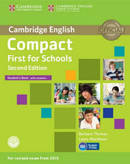 Compact First for Schools - second edition student's book with answers + cd-rom