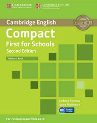 Compact First for Schools - second edition teacher's book