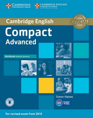 Cambridge English Compact - Advanced for Revised Exam from 2015 workbook without answers+download audio