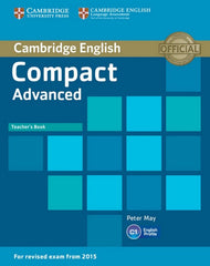 Cambridge English Compact - Advanced for Revised Exam from 2015 teacher's book