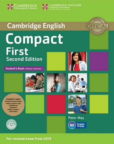 Compact First - second edition without answers Student's pack (stb+cd-rom/wb+audio)