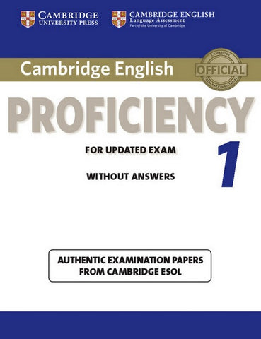 Cambridge English Proficiency for Updated Exam 1 student's book without answers