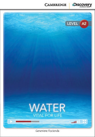 Cambridge Discovery Readers A2: Water: Vital for Life book + online access