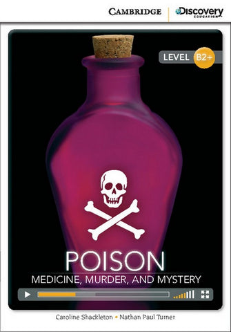 Cambridge Discovery Readers B2+: Poison: Medicine, Murder, and Mystery book + online access
