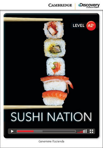 Cambridge Discovery Readers A2+: Sushi Nation book + online access