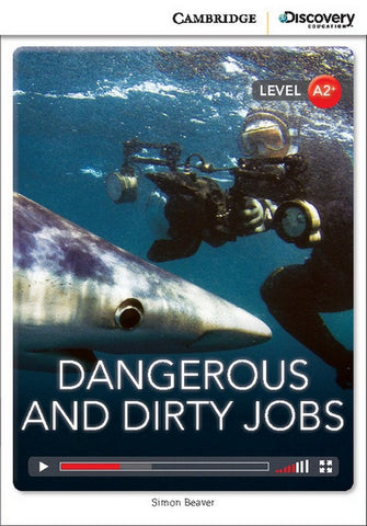 Cambridge Discovery Readers A2+: Dangerous and Dirty Jobs book + online access