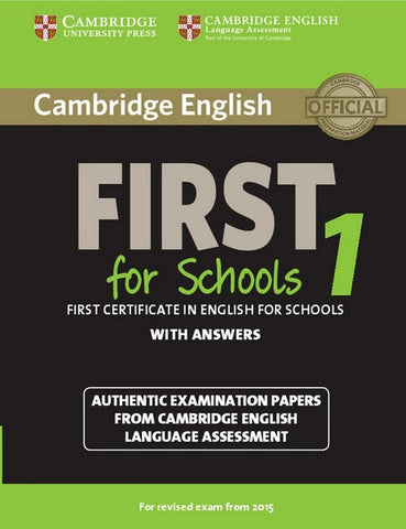 Cambridge English First for Schools for Revised Exam from 2015 1 student's book with answers