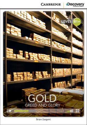 Cambridge Discovery Readers B1+ Gold: Greed and Glory book + online access