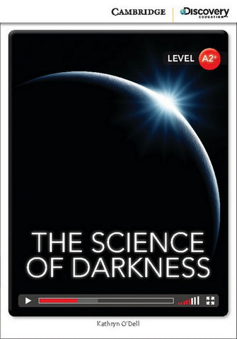 Cambridge Discovery Readers A2+: The Science of Darkness book + online access