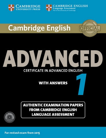 Cambridge English Advanced 1 for Revised Exam from 2015 student's book + answers + audio-cd's