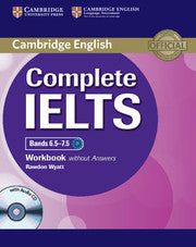 Complete IELTS Bands 6.5-7.5 Workbook without Answers with audio-cd
