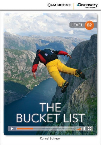 Cambridge Discovery Readers B2: The Bucket List book + online access