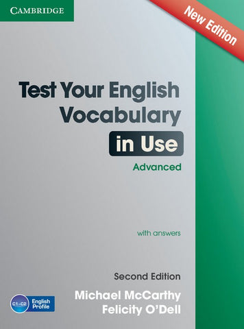 Test Your English Vocabulary in Use - Advanced book with answers
