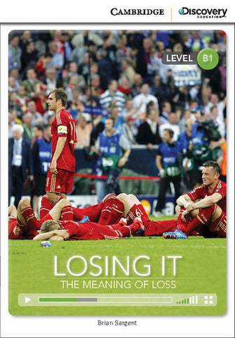 Cambridge Discovery Readers B1: Losing it: The Meaning of Loss book + online access