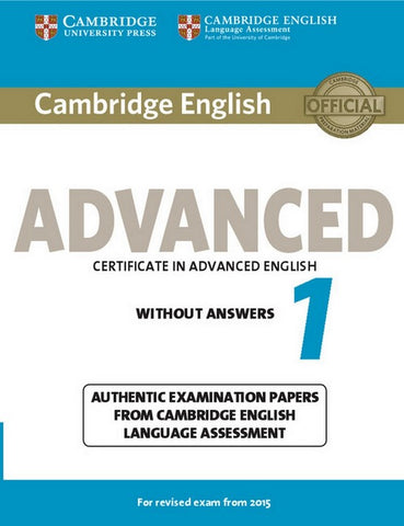 Cambridge English - Advanced 1 for Revised Exam from 2015 student's book without answers