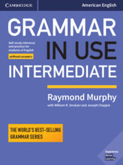 Grammar in Use Intermediate - Fourth edition Student's book without answers