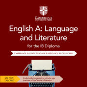 English A: Language and Literature for the IB Diploma Elevate Teacher's Resource Access Card