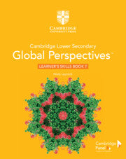 Cambridge Lower Secondary Global Perspectives Stage 7 Learner's Skills Book