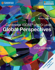 Cambridge IGCSE and O Level Global Perspectives coursebook