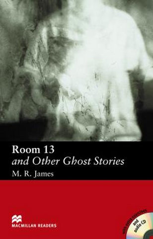 Macmillan Readers - Elementary: Room 13 and Other Ghost Stories book + audio-cd