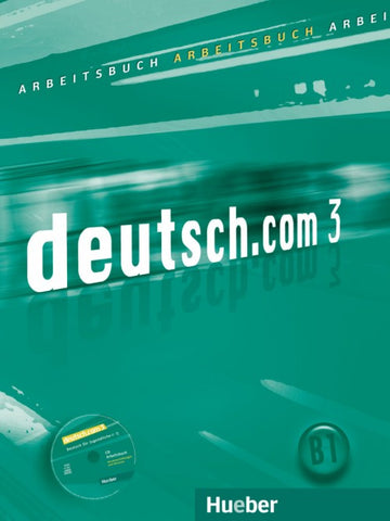 Deutsch.com 3 Arbeitsbuch + Audio-CD